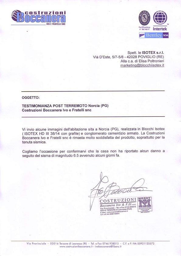 ``Je vous envoie quelques photos de la maison située à Norcia (PG) .... Boccanera Ivo et F.lli était très satisfait du produit, en particulier pour le sceau sismique``